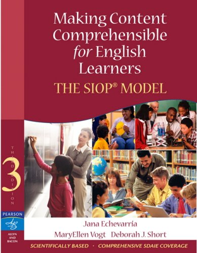 Making Content Comprehensible for English Learners The SIOP Model 3rd 2008 edition cover