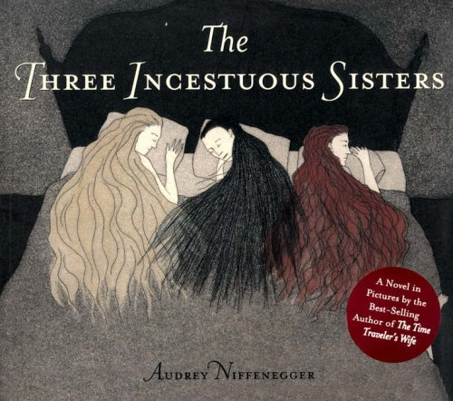 The Three Incestuous Sisters N/A edition cover
