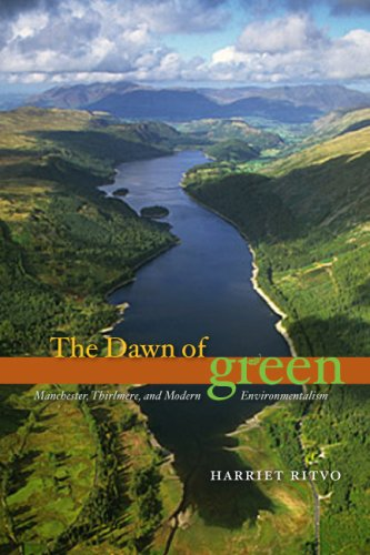 Dawn of Green Manchester, Thirlmere, and Modern Environmentalism  2012 9780226720869 Front Cover