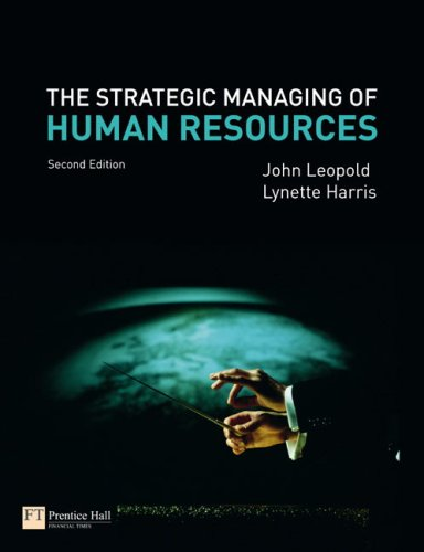 Strategic Managing of Human Resources  2nd 2009 9780273713869 Front Cover