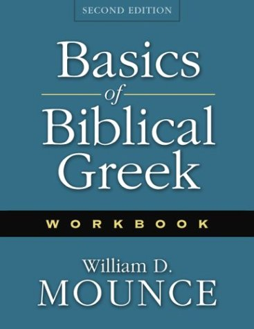 Basics of Biblical Greek Workbook 2nd Ed  2nd 2003 edition cover