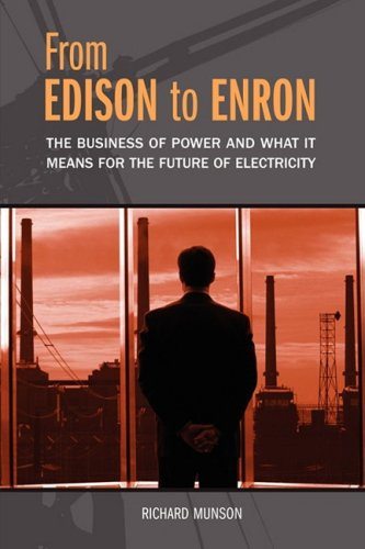 From Edison to Enron The Business of Power and What It Means for the Future of Electricity N/A edition cover