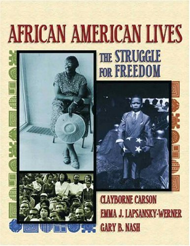 African American Lives The Struggle for Freedom  2005 9780321025869 Front Cover