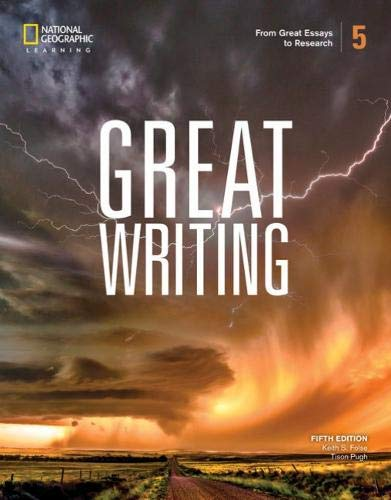 Great Writing 5: from Great Essays to Research From Great Essays to Research 5th 2020 (Revised) 9780357020869 Front Cover