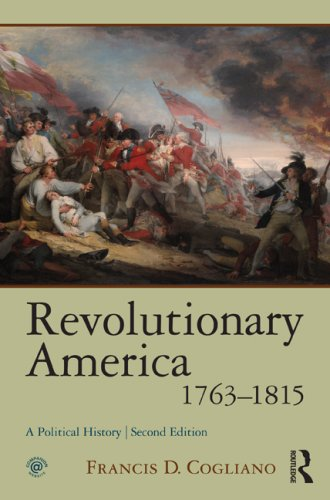 Revolutionary America, 1763-1815 A Political History 2nd 2009 (Revised) edition cover