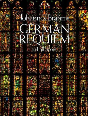 German Requiem in Full Score  N/A 9780486254869 Front Cover