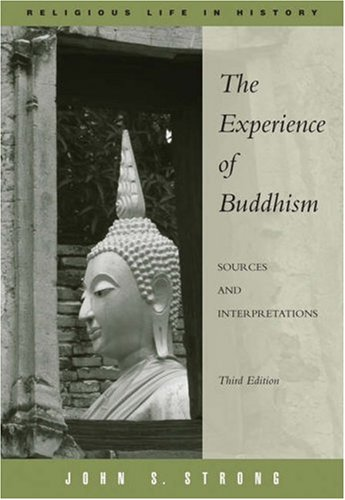 Experience of Buddhism Sources and Interpretations 3rd 2008 (Revised) edition cover