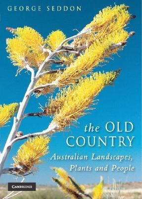 Old Country Australian Landscapes, Plants and People  2006 9780521696869 Front Cover