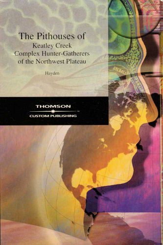 Pithouses of Keatley Creek  N/A edition cover