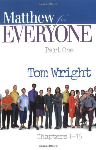 Matthew for Everyone, Chapters 1-15  2nd 2004 9780664227869 Front Cover