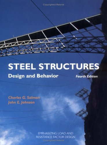 Steel Structures Design and Behavior 4th 1996 (Revised) edition cover