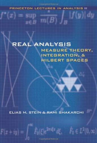 Real Analysis Measure Theory, Integration, and Hilbert Spaces  2005 edition cover