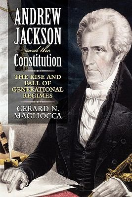 Andrew Jackson and the Constitution   2007 edition cover