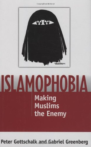 Islamophobia Making Muslims the Enemy  2007 edition cover