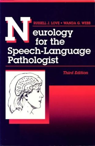Neurology for the Speech-Language Pathologist 3rd 1996 9780750696869 Front Cover