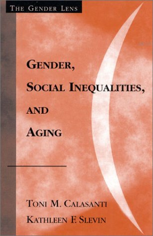 Gender, Social Inequalities, and Aging   2001 9780759101869 Front Cover