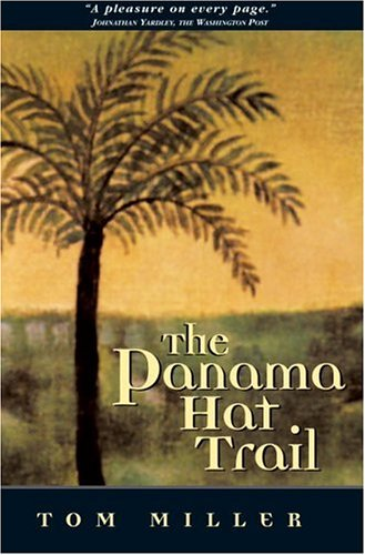 Panama Hat Trail A Journey from South America  2001 edition cover