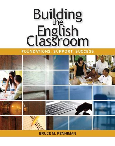 Building the English Classroom : Foundations, Support, Success N/A edition cover