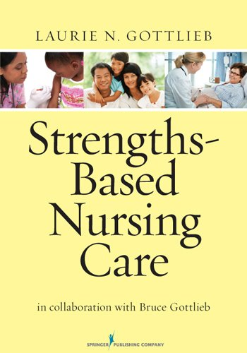 Strengths-Based Nursing Care Health and Healing for Person and Family  2013 edition cover