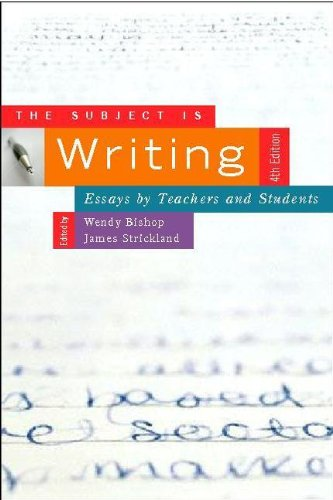 Subject Is Writing Essays by Teachers and Students 4th 2006 edition cover