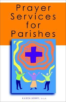 Prayer Services for Parishes   2005 9780867165869 Front Cover