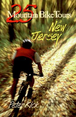 25 Mountain Bike Tours in New Jersey   1997 9780881503869 Front Cover