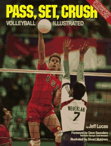 Pass, Set, Crush Volleyball Illustrated 3rd (Revised) edition cover