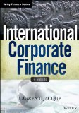 International Corporate Finance Value Creation with Currency Derivatives in Global Capital Markets  2014 edition cover