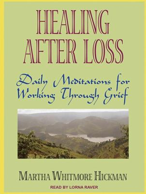 Healing After Loss: Daily Meditations for Working Through Grief  2011 edition cover