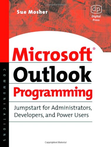Microsoft Outlook Programming Jumpstart for Administrators, Developers, and Power Users  2003 9781555582869 Front Cover