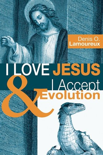 I Love Jesus and I Accept Evolution  N/A edition cover