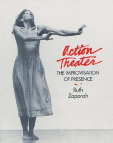 Action Theater The Improvisation of Presence  1995 9781556431869 Front Cover