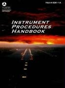 Instrument Procedures Handbook Faa-H-8261-1a 2nd 9781560276869 Front Cover