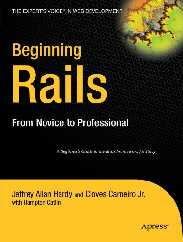 Beginning Rails From Novice to Professional  2007 9781590596869 Front Cover