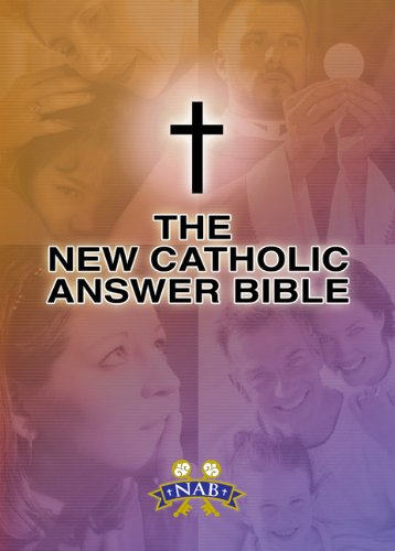 New Catholic Answer Bible-NABRE  2011 edition cover