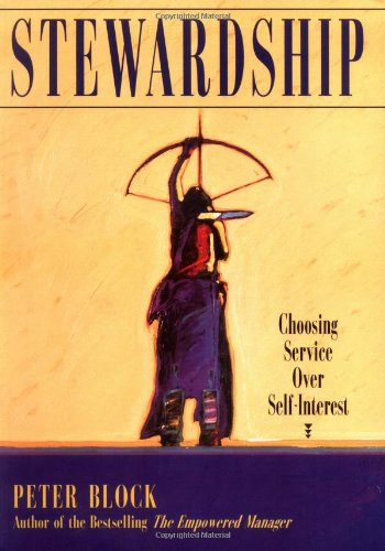 Stewardship Choosing Service over Self-Interest  1996 edition cover