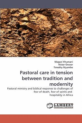 Pastoral Care in Tension Between Tradition and Modernity N/A 9783838337869 Front Cover