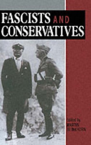 Fascists and Conservatives The Radical Right and the Establishment in Twentieth-Century Europe  1990 edition cover
