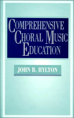 Comprehensive Choral Music Education   1995 9780130452870 Front Cover