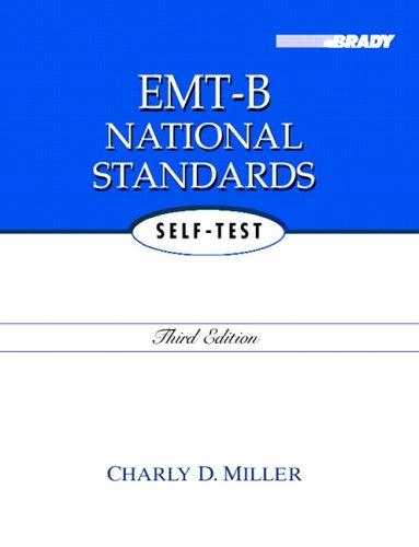 EMT-B National Standards Self-Test  3rd 2006 (Revised) edition cover