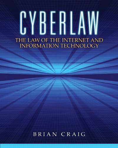 Cyberlaw The Law of the Internet and Information Technology  2013 edition cover
