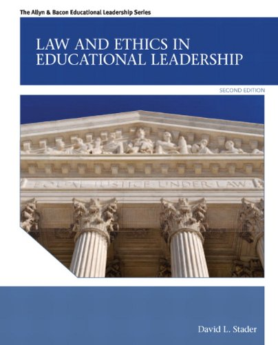 Law and Ethics in Educational Leadership  2nd 2013 (Revised) edition cover