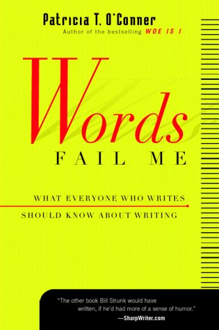 Words Fail Me What Everyone Who Writes Should Know about Writing  2000 edition cover