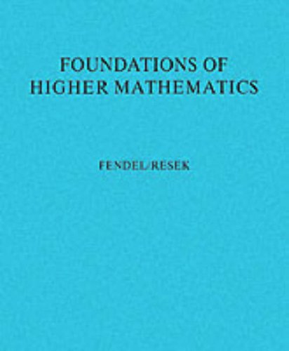 Foundations of Higher Mathematics Exploration and Proof  1990 edition cover