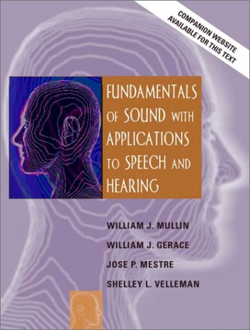 Fundamentals of Sound with Applications to Speech and Hearing   2003 edition cover