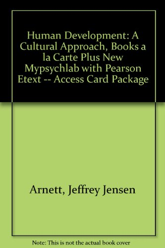 Human Development A Cultural Approach, Books a la Carte Plus NEW MypsychLab with Pearson EText -- Access Card Package  2012 edition cover