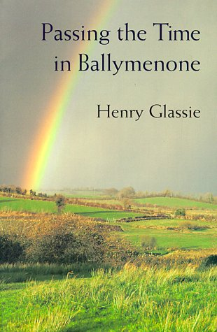 Passing the Time in Ballymenone   1995 9780253209870 Front Cover