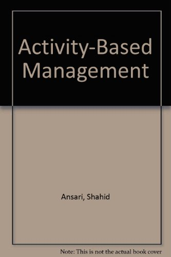Activity-Based Management (Abm) Module  1997 (Student Manual, Study Guide, etc.) 9780256237870 Front Cover