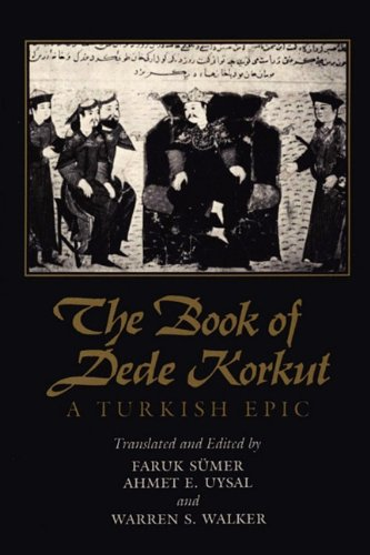 Book of Dede Korkut A Turkish Epic  1972 (Reprint) 9780292707870 Front Cover
