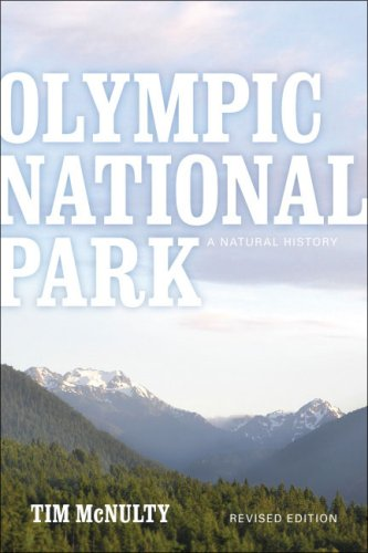 Olympic National Park A Natural History 2nd 2008 (Revised) edition cover